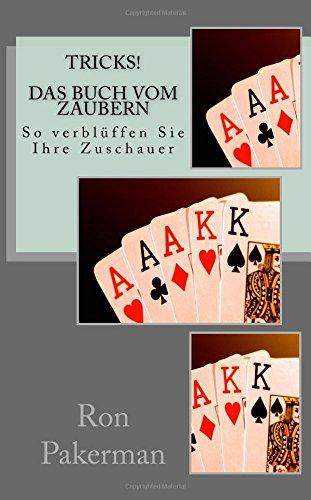 Tricks! Das Buch vom Zaubern für Anfänger: So verblüffen Sie Ihre Zuschauer