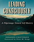 img - for Leading Consciously by Debashis Chatterjee (1998-03-20) book / textbook / text book
