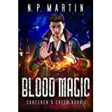 Blood Magic (Sorcerer's Creed Book 1)