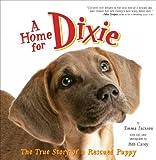 A Home for Dixie, Emma Jackson, 0061449644