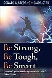 Be Strong, Be Tough, Be Smart, Donato Alfredano and Giada Star, 1495404390