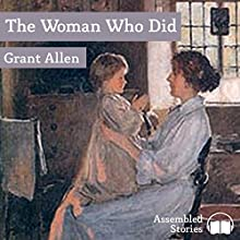 The Woman Who Did Audiobook by Grant Allen Narrated by Peter Joyce