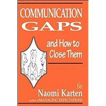 Communication Gaps and How to Close Them (Dorset House eBooks)