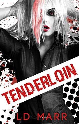 Tenderloin by [Marr, LD]