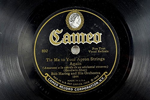 Bob Haring - Jazz Cameo 78 RPM - Tie Me To Your Apron Strings Again (Tie Me To Your Apron Strings Again)