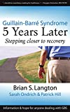 img - for Guillain-Barre Syndrome: 5 Years Later book / textbook / text book