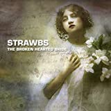 The Broken Hearted Bride by Strawbs (2008-09-07)
