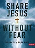 img - for Share Jesus Without Fear - Member Book Revised book / textbook / text book