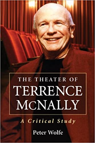 The Theater of Terrence McNally: A Critical Study
