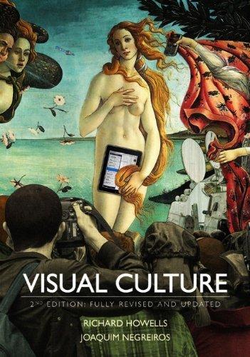 Visual Culture [Hardcover] [2012] (Author) Richard Howells, Joaquim Negreiros