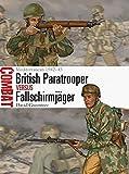British Paratrooper vs Fallschirmjager: Mediterranean 1942-43 (Combat, Band 1)