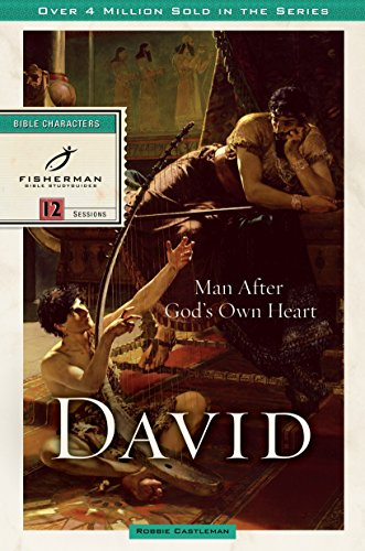 David: Man after God's Own Heart (Fisherman Bible Studyguide Series)