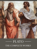 The Complete Works of Plato [Annotated]