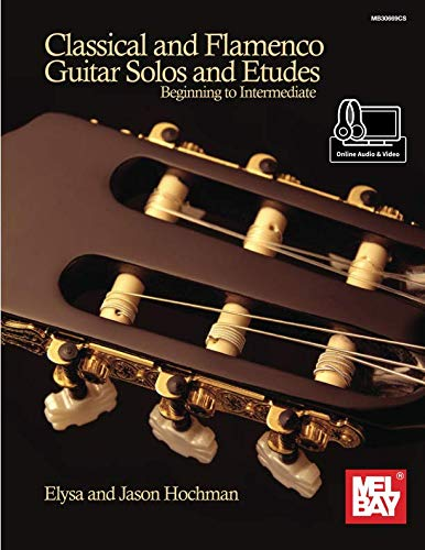 Classical and Flamenco Guitar Solos and Etudes: Beginning to Intermediate - Flamenco Guitar Sheet Music
