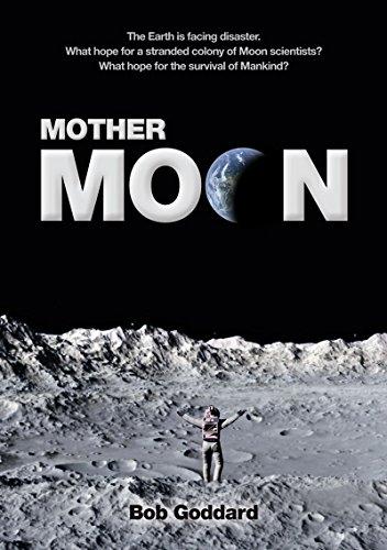 Amazon mother moon ebook bob goddard esther lemmens kindle mother moon by goddard bob fandeluxe Epub