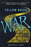 Yellow Brick War (Turtleback School & Library Binding Edition) (Dorothy Must Die)