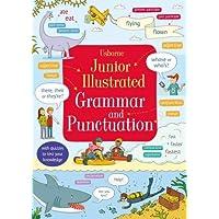 Usborne Junior Illustrated Grammar and Punctuation