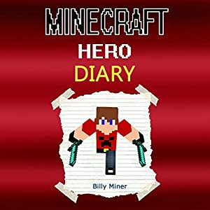 Diary of a Real Minecraft Hero Audiobook