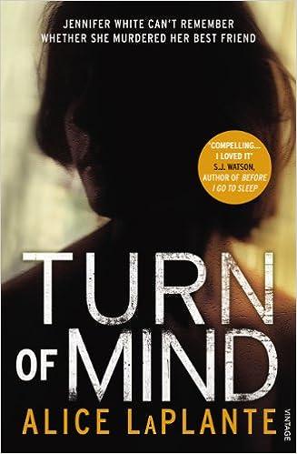 Turn Of Mind Laplante Alice 9780099553663 Amazon Com Books