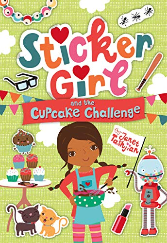 Sticker Girl and the Cupcake Challenge (Cupcake Books For Girls)