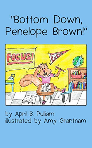 """Bottom Down, Penelope Brown!"" by [Pulliam, April B.]"