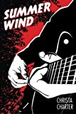 Summer Wind (Mike Malick) (Volume 1)