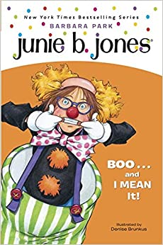 Book Junie B. Jones #24: BOO...and I MEAN It!