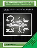 2001 and Newer FORD Mondeo TDCi - 130HP Turbocompresor Reconstruir y Reparación de Guía: 714467-0014, 714467-5014, 714467-9014, 714467-14, 3S7Q6K682AF (Duratorq DI)