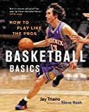 Basketball Basics, Jay Triano, 155365451X