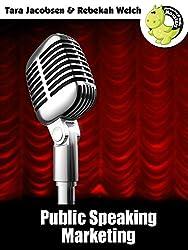 Public Speaking Marketing: Amazing Marketing Ideas for Speakers