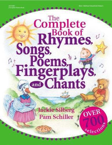 The Complete Book of Rhymes, Songs, Poems, Fingerplays, and Chants (Complete Book Series) by Jackie Silberg (2002-05-01)