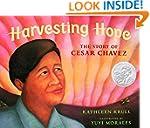 Harvesting Hope: The Story of Cesar C...