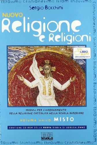 Nuovo religione e religioni. Per il biennio delle Scuole superiori. Con CD-ROM. Con espansione online