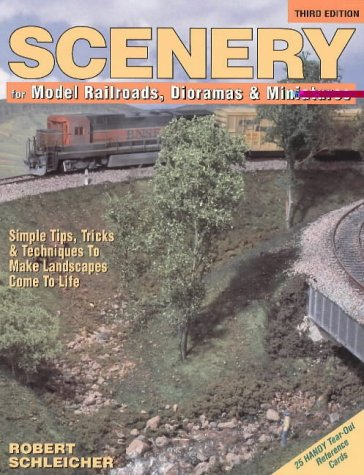 Scenery for Model Railroads, Dioramas & Miniatures: With 25 Handy Tear-Out Reference Cards