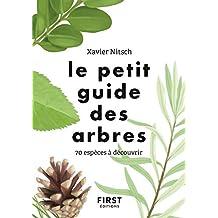 Le Petit Guide pour reconnaître les arbres (French Edition)
