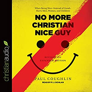 No More Christian Nice Guy Audiobook