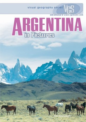 Argentina in Pictures (Visual Geography Series) pdf epub