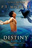Destiny: Book 3 (Brightest Kind of Darkness)