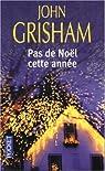 Pas de Noël cette année par Grisham