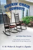 Rockin' Chair Cowboys: and Other Short Stories