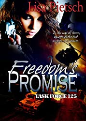 a taste of liberty, lisa pietsch, task for 125, freedom's promise