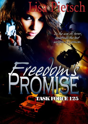 Freedom's Promise (Task Force 125 Book 3) by [Pietsch, Lisa]