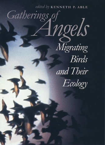 Gatherings of Angels: Migrating Birds and Their Ecology (Comstock Book) pdf