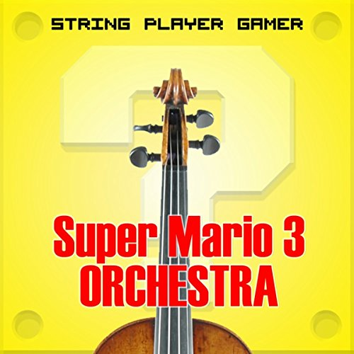 Stream or buy for $5.99 · Mario 3 Orchestra