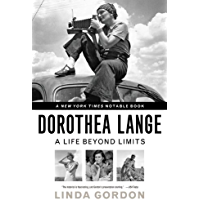 Dorothea Lange: A Life Beyond Limits book cover
