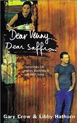 Dear Venny, Dear Saffron