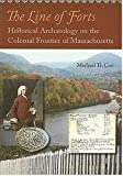 The Line of Forts, Michael D. Coe and Michael Coe, 1584655429