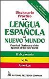 Diccionario Practico de la Lengua Espanola del Nuevo Mundo, Alcaraz, Daniel, 0844279692