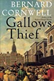 Gallows Thief, Bernard Cornwell, 0060082739
