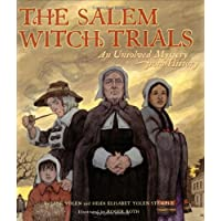 The Salem Witch Trials: An Unsolved Mystery from History (Unsolved Mystery from History (Hardcover))